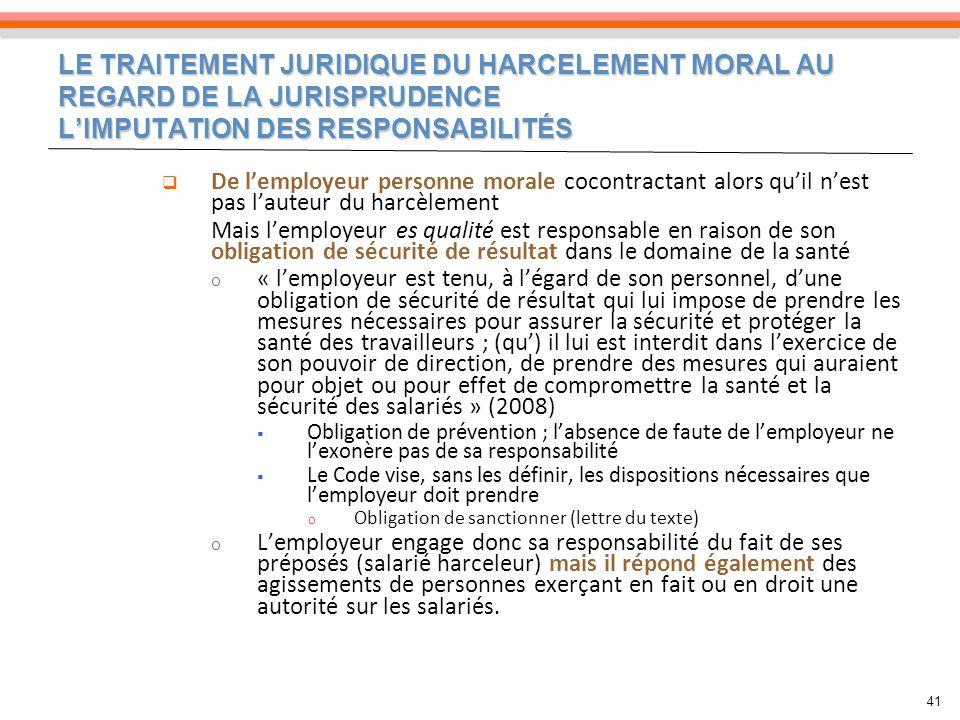 LE TRAITEMENT JURIDIQUE DU HARCELEMENT MORAL AU REGARD DE LA JURISPRUDENCE L'IMPUTATION DES RESPONSABILITÉS