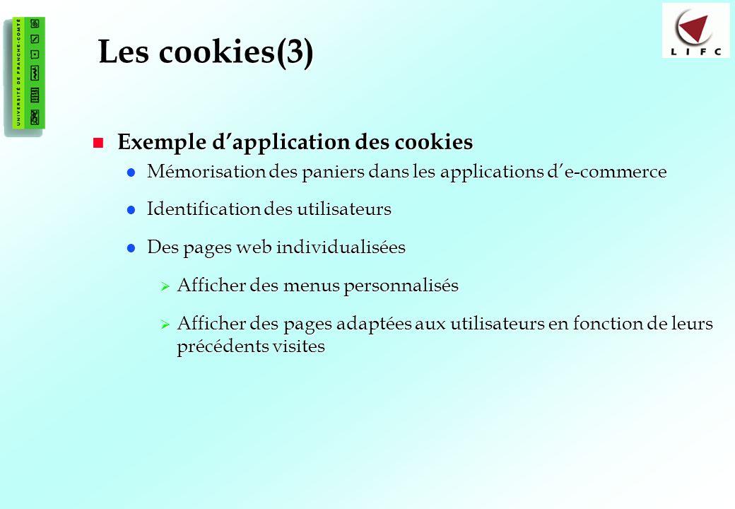 Les cookies(3) Exemple d'application des cookies