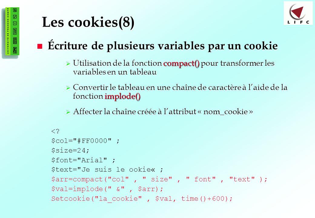Les cookies(8) Écriture de plusieurs variables par un cookie