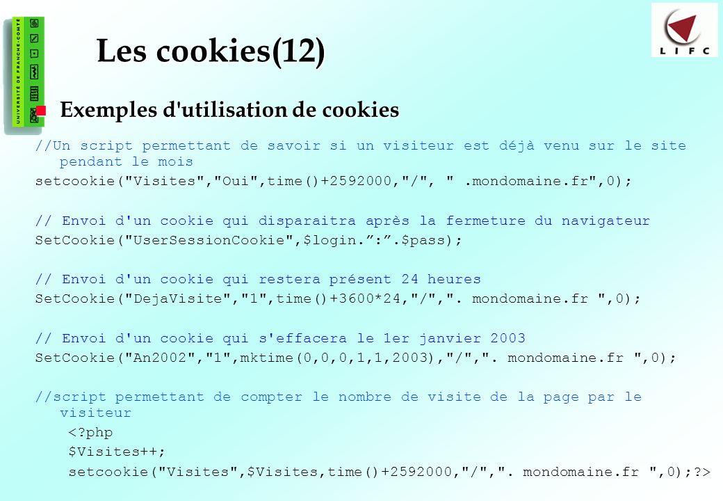 Les cookies(12) Exemples d utilisation de cookies
