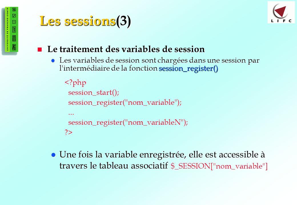Les sessions(3) Le traitement des variables de session