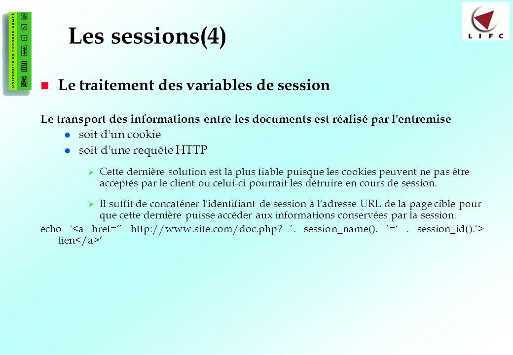 Les sessions(4) Le traitement des variables de session