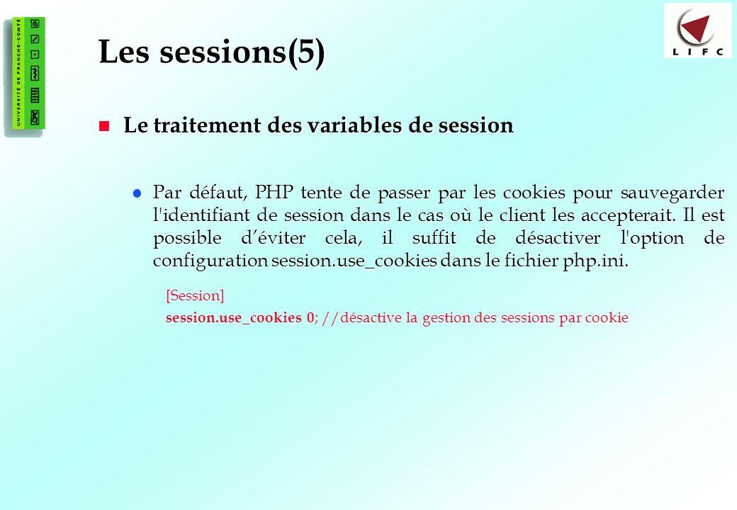 Les sessions(5) Le traitement des variables de session
