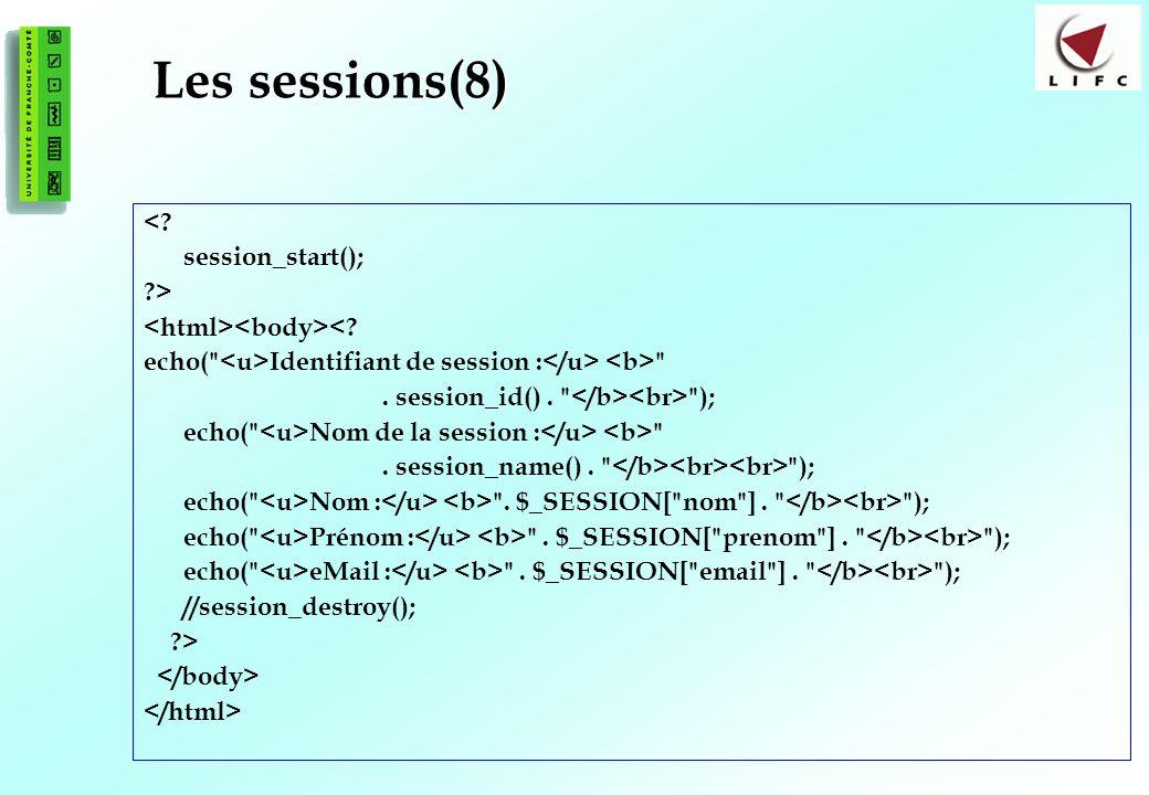 Les sessions(8) < session_start(); >