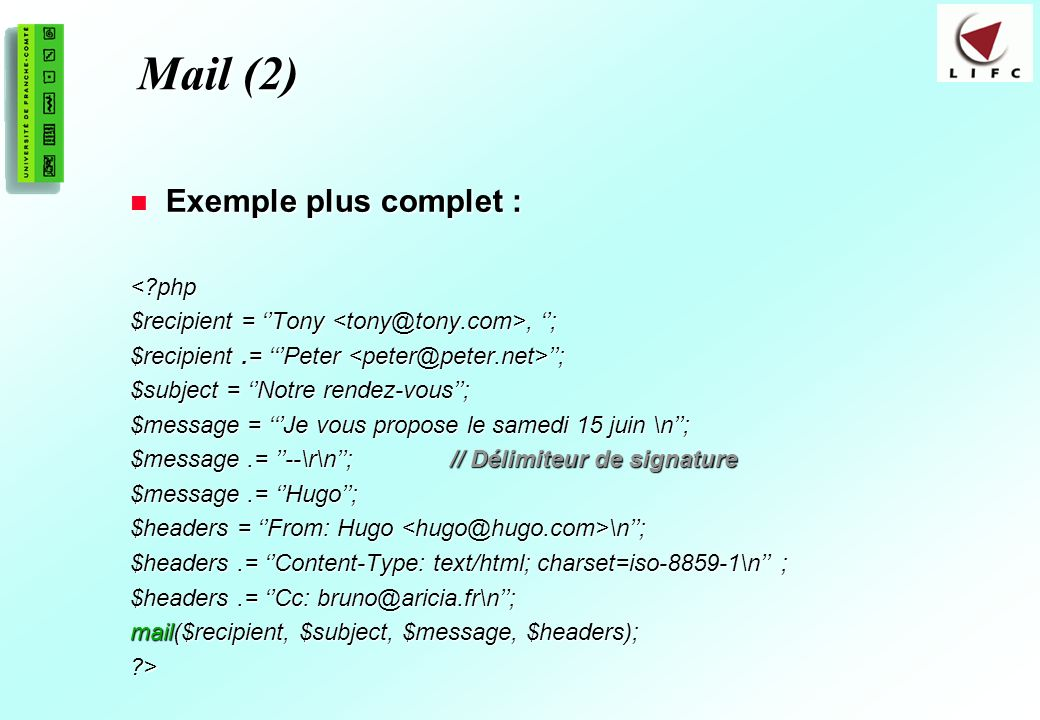 Mail (2) Exemple plus complet : < php