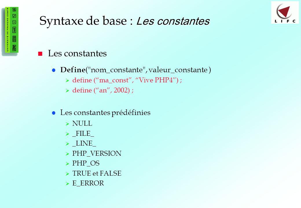 Syntaxe de base : Les constantes