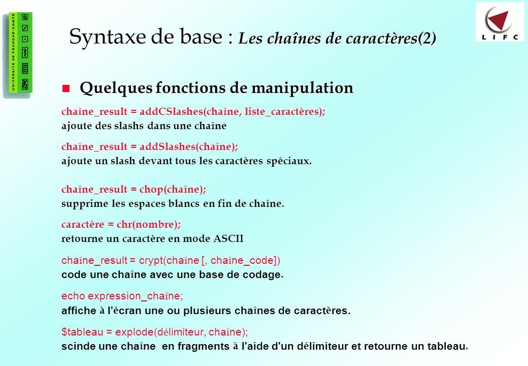 Syntaxe de base : Les chaînes de caractères(2)