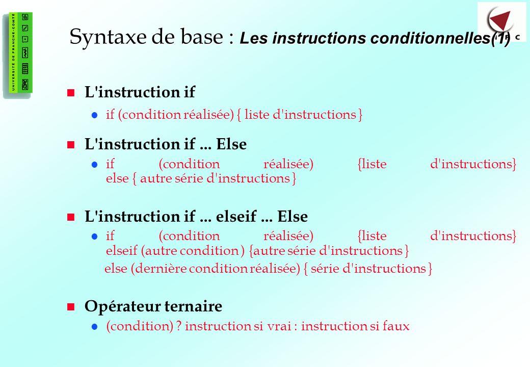 Syntaxe de base : Les instructions conditionnelles(1)
