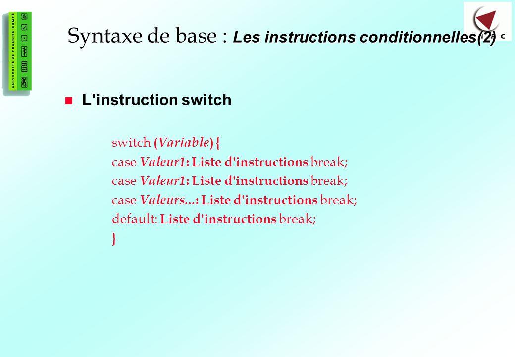 Syntaxe de base : Les instructions conditionnelles(2)