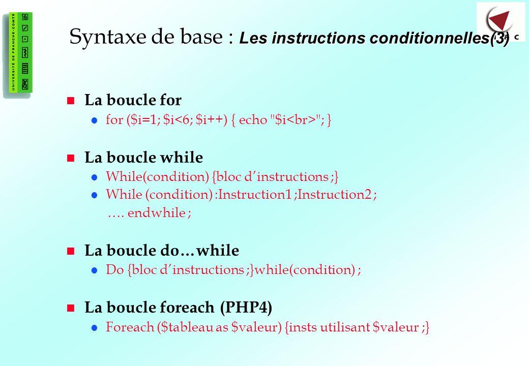 Syntaxe de base : Les instructions conditionnelles(3)