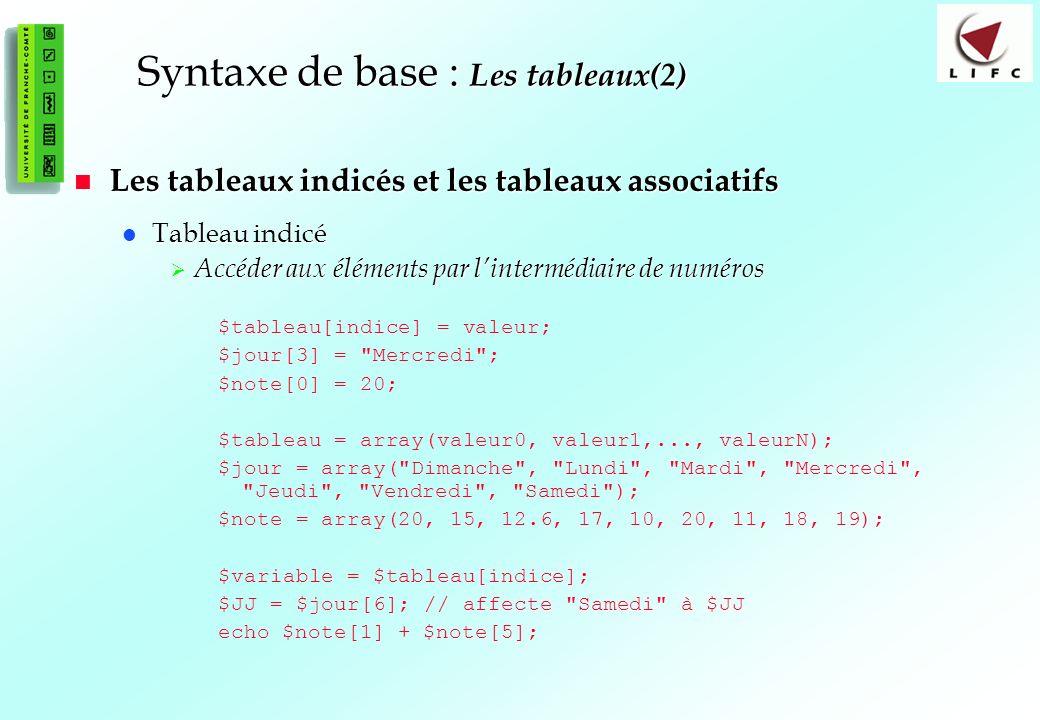 Syntaxe de base : Les tableaux(2)
