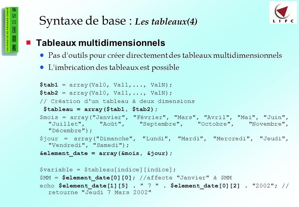 Syntaxe de base : Les tableaux(4)