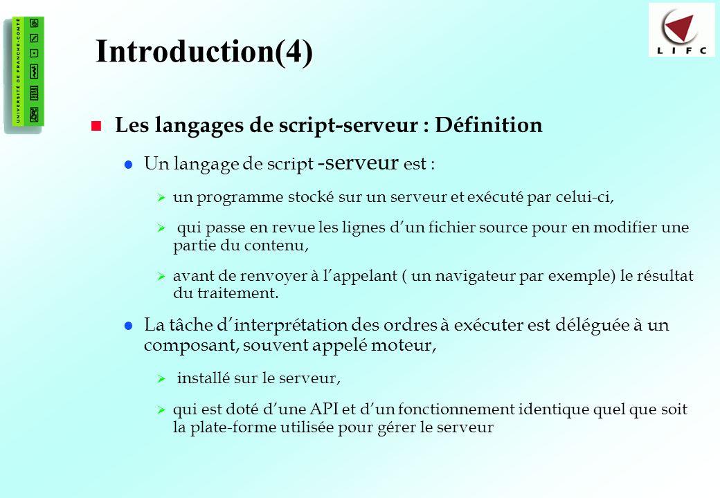 Introduction(4) Les langages de script-serveur : Définition
