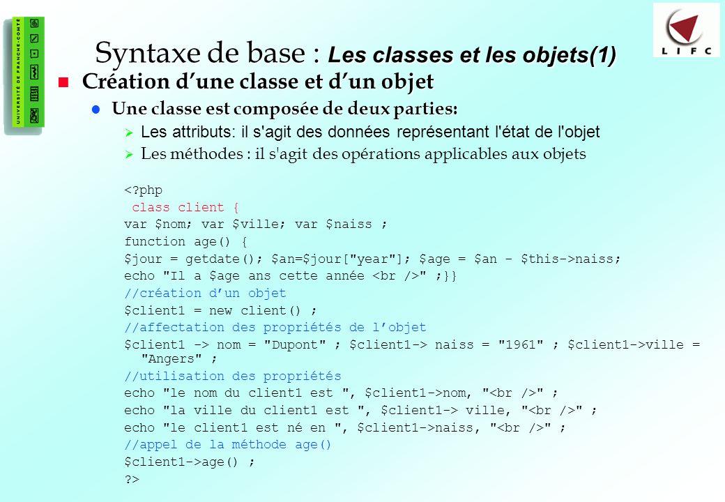 Syntaxe de base : Les classes et les objets(1)