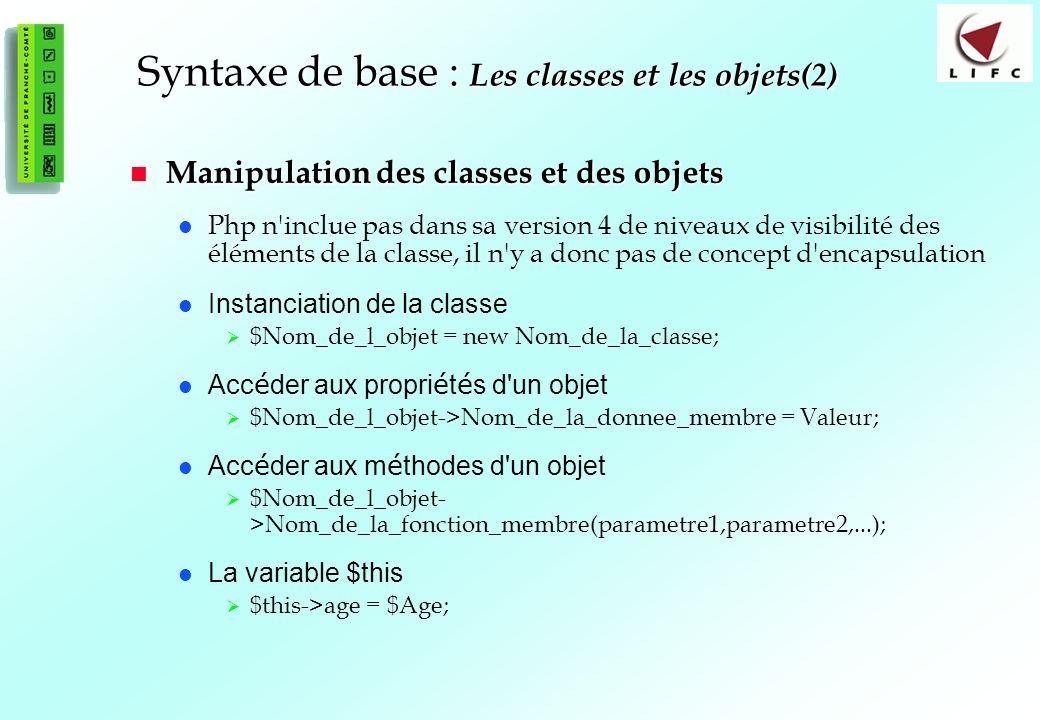 Syntaxe de base : Les classes et les objets(2)