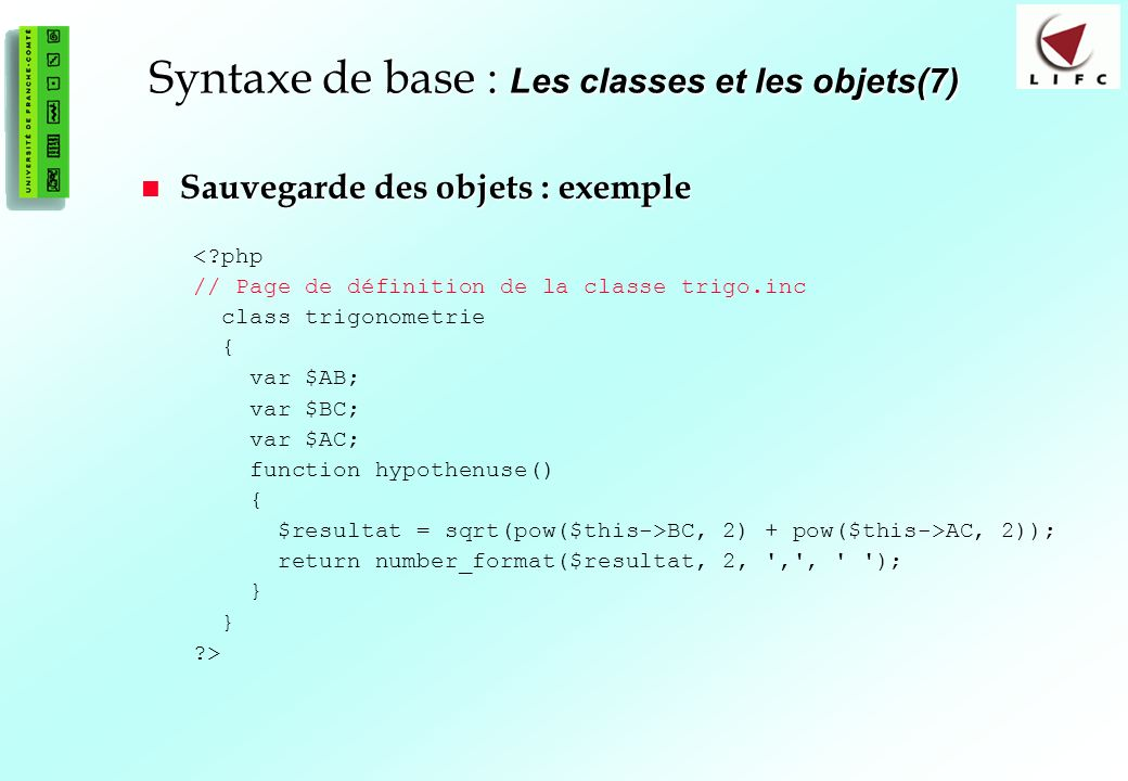 Syntaxe de base : Les classes et les objets(7)