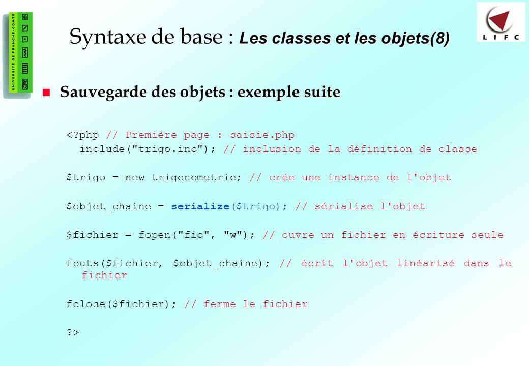 Syntaxe de base : Les classes et les objets(8)