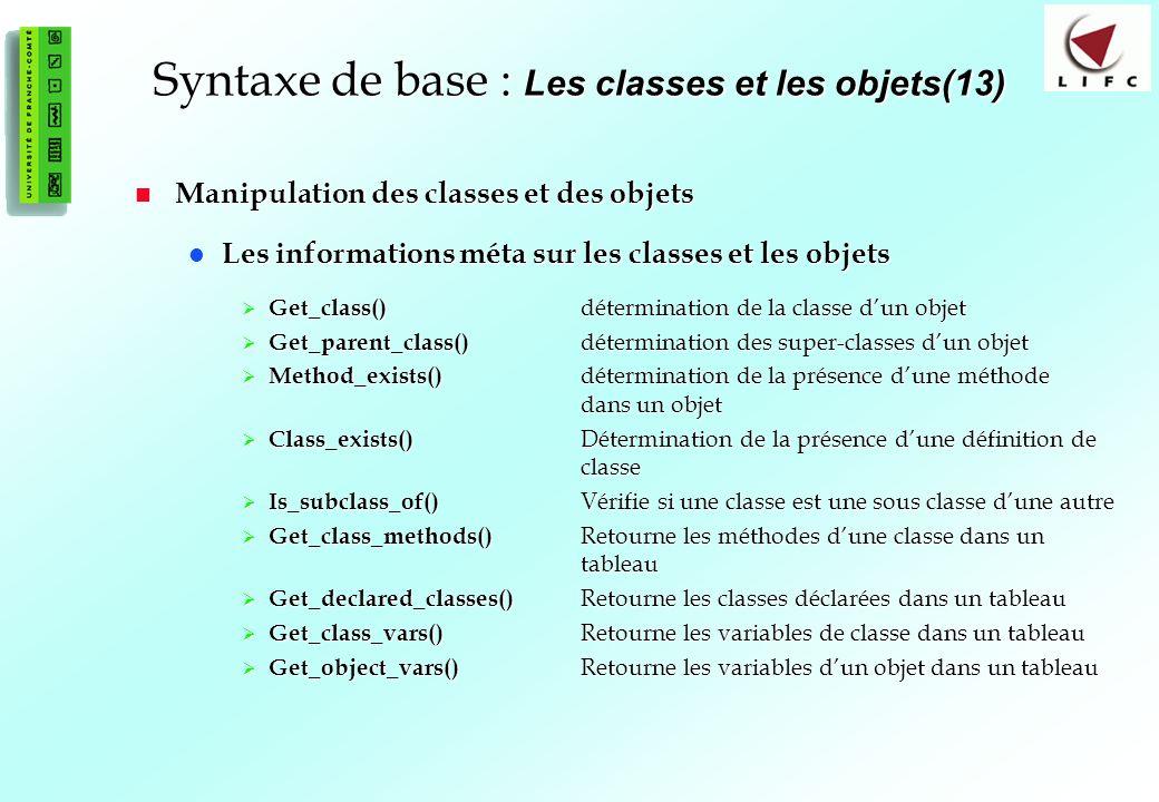 Syntaxe de base : Les classes et les objets(13)