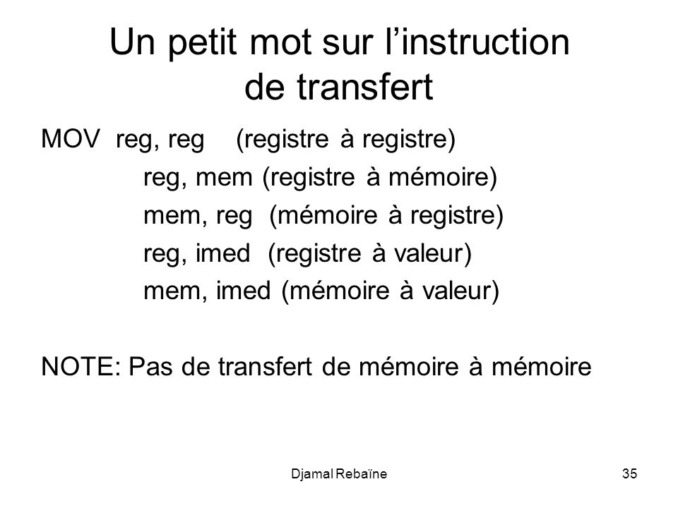 Un petit mot sur l'instruction de transfert
