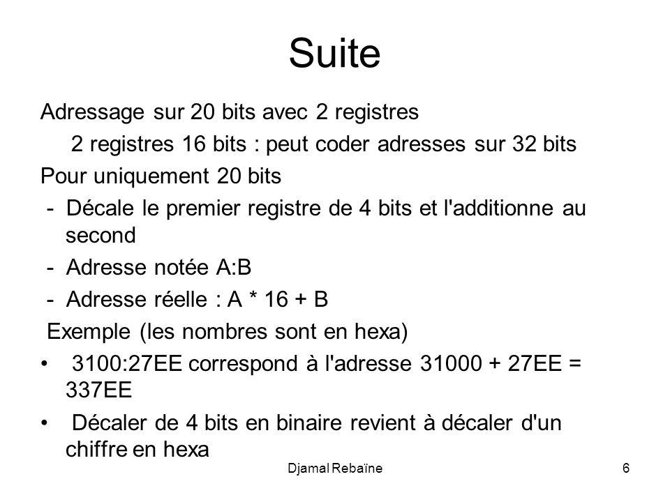 Suite Adressage sur 20 bits avec 2 registres