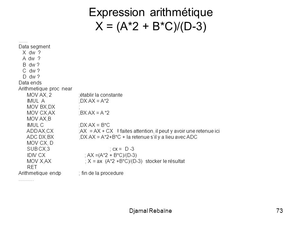 Expression arithmétique X = (A*2 + B*C)/(D-3)