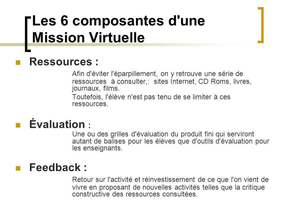 Les 6 composantes d une Mission Virtuelle
