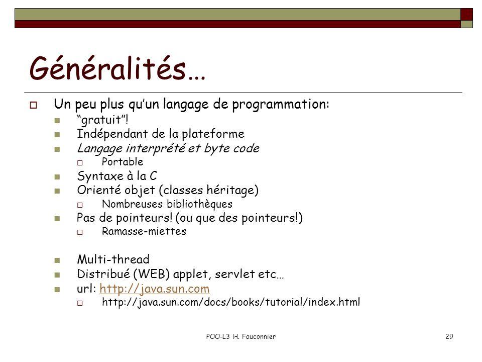 Généralités… Un peu plus qu'un langage de programmation: gratuit !