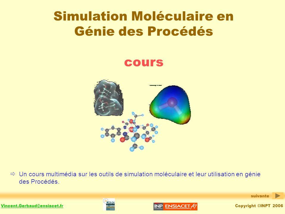 Simulation Moléculaire en Génie des Procédés cours