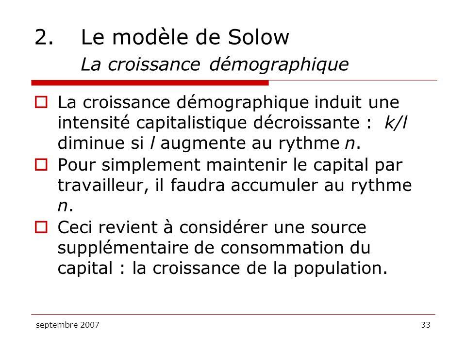 2. Le modèle de Solow La croissance démographique