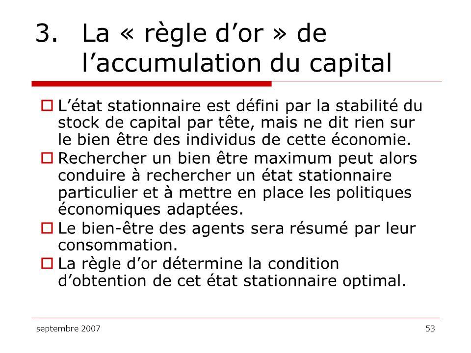 3. La « règle d'or » de l'accumulation du capital