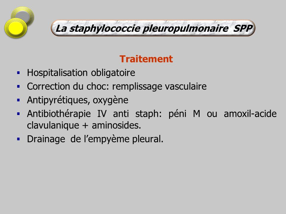 La staphylococcie pleuropulmonaire SPP