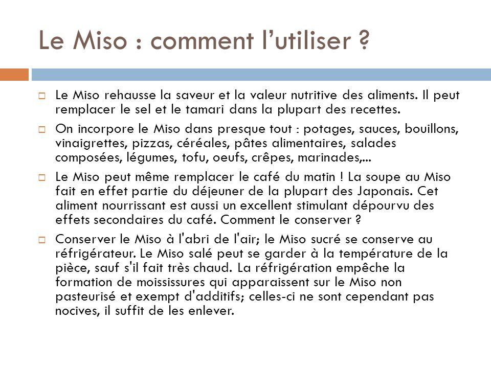 Le Miso : comment l'utiliser