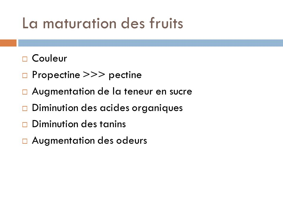 La maturation des fruits