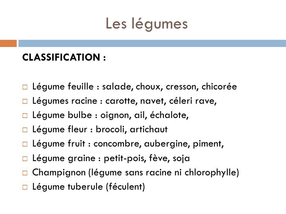 Les légumes CLASSIFICATION :