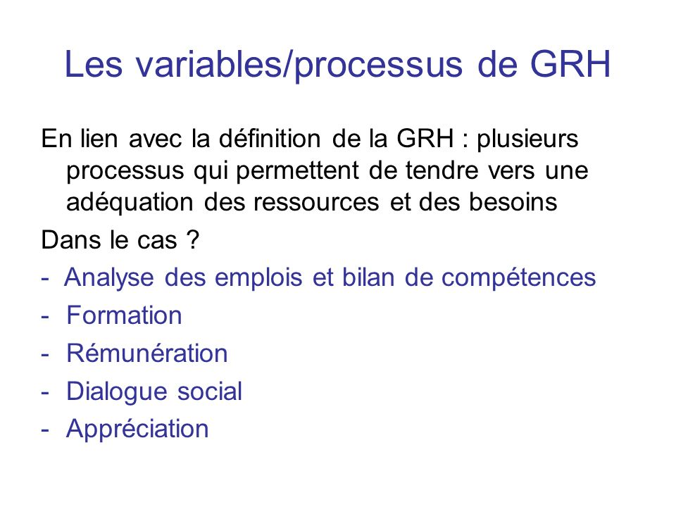 Les variables/processus de GRH