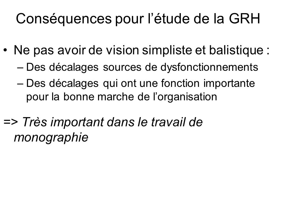 Conséquences pour l'étude de la GRH