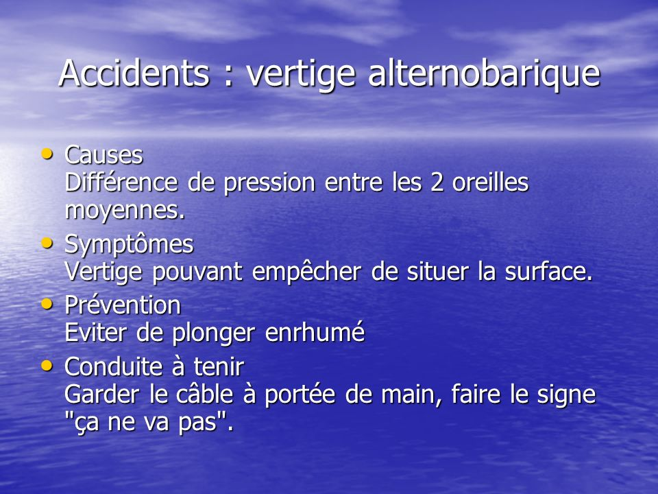 Accidents : vertige alternobarique