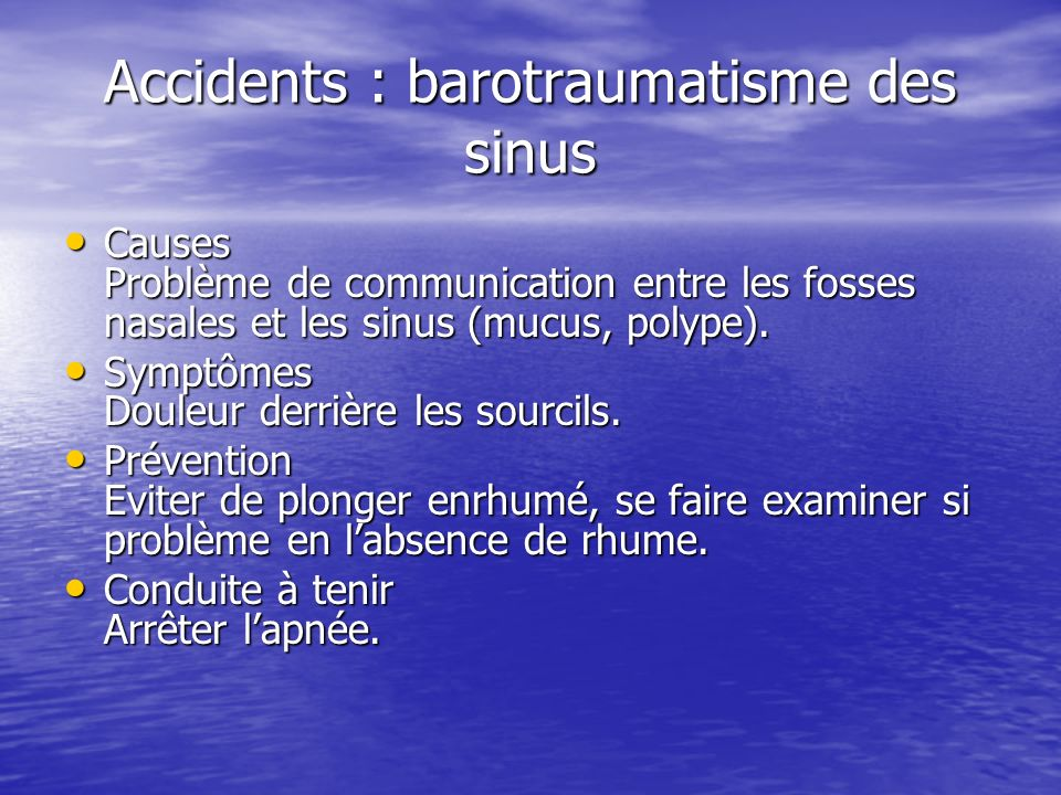 Accidents : barotraumatisme des sinus