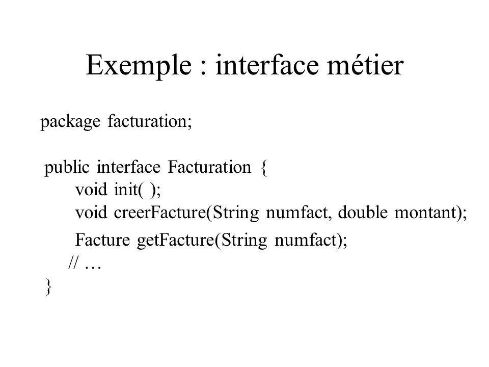 Exemple : interface métier
