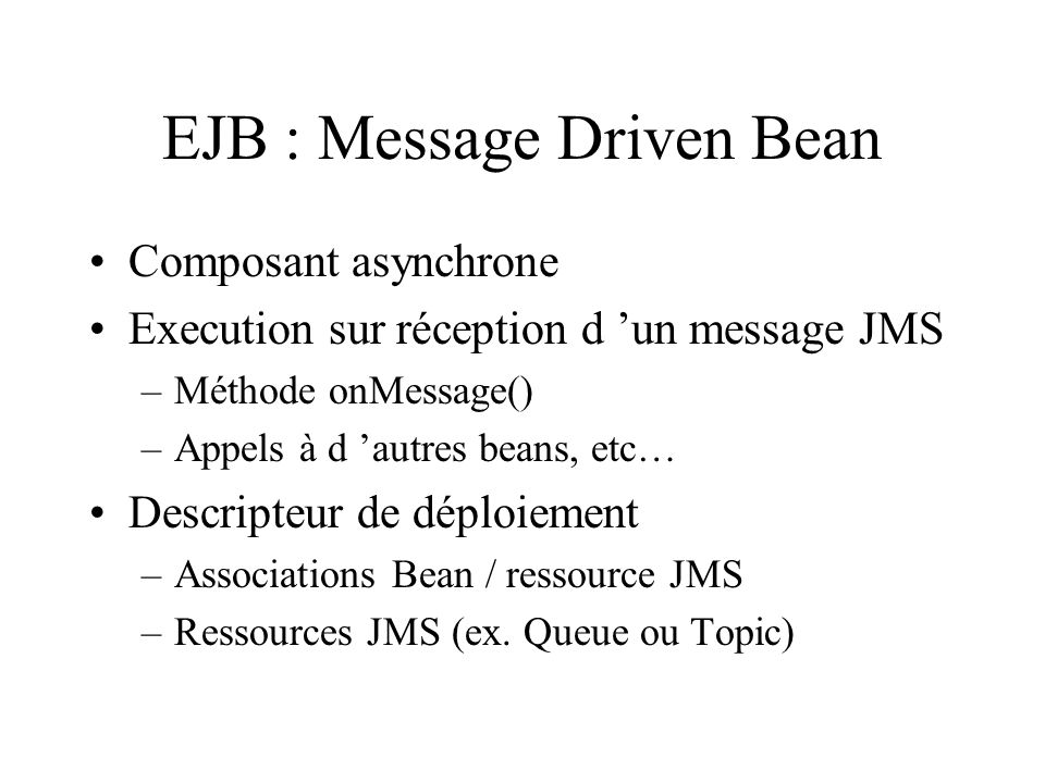 EJB : Message Driven Bean