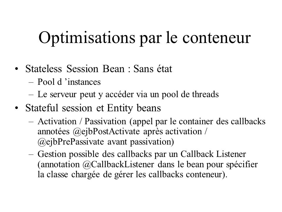 Optimisations par le conteneur