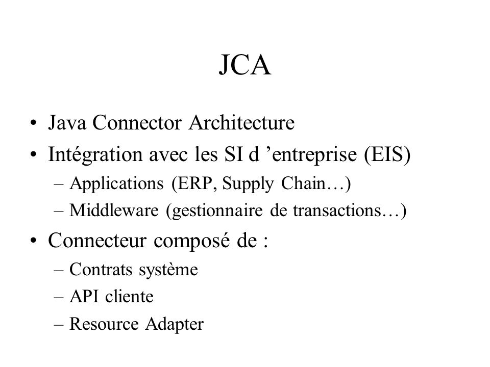 JCA Java Connector Architecture
