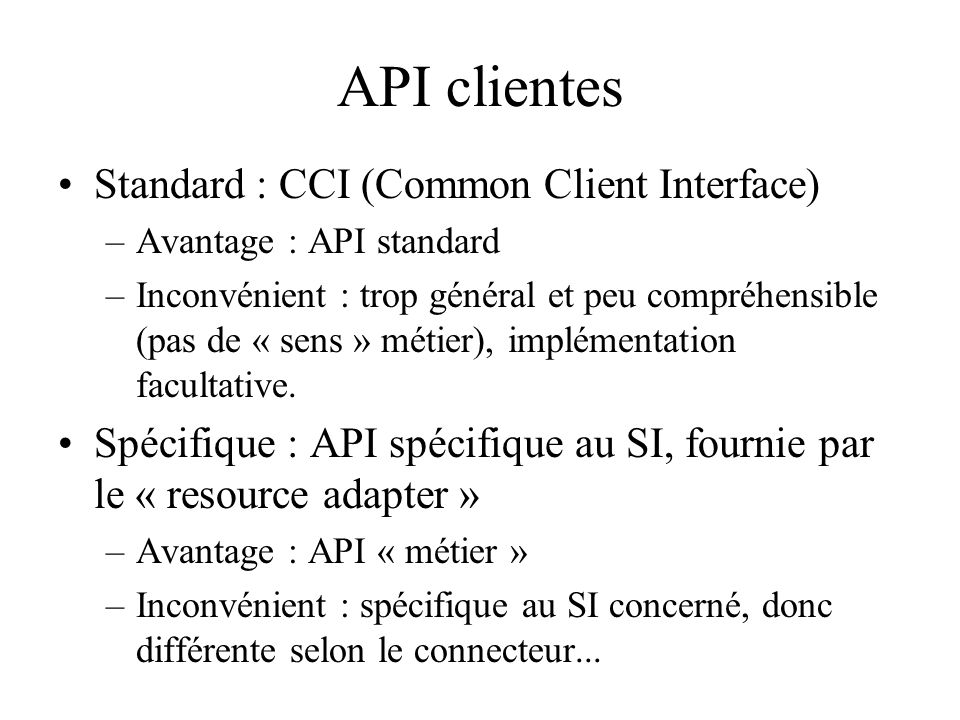 API clientes Standard : CCI (Common Client Interface)