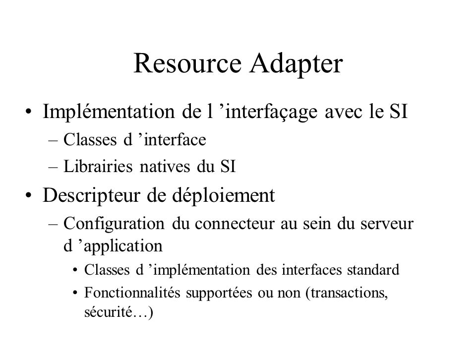 Resource Adapter Implémentation de l 'interfaçage avec le SI