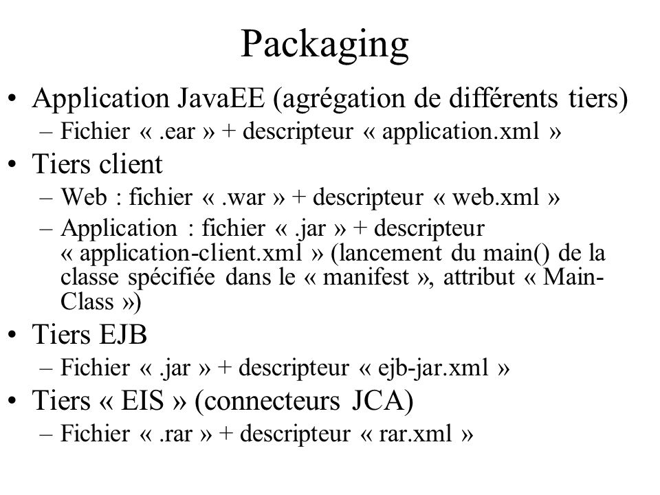 Packaging Application JavaEE (agrégation de différents tiers)