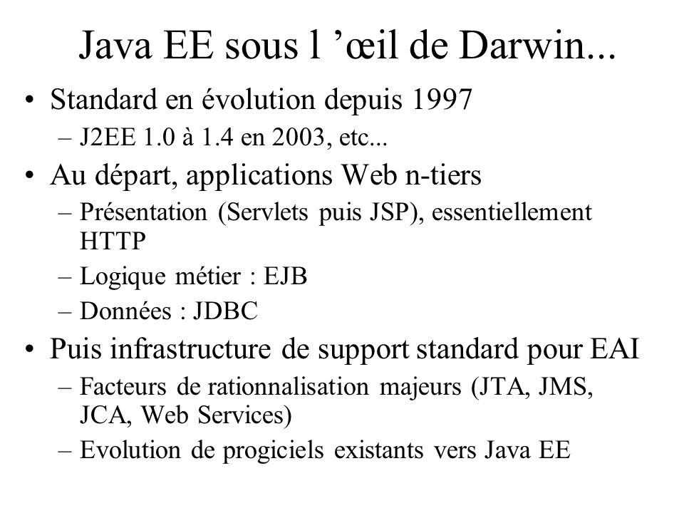 Java EE sous l 'œil de Darwin...