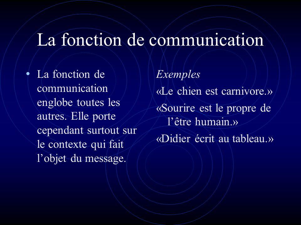 La fonction de communication