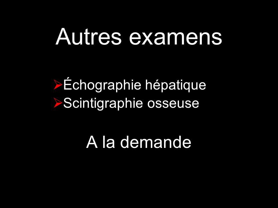 Autres examens A la demande Échographie hépatique