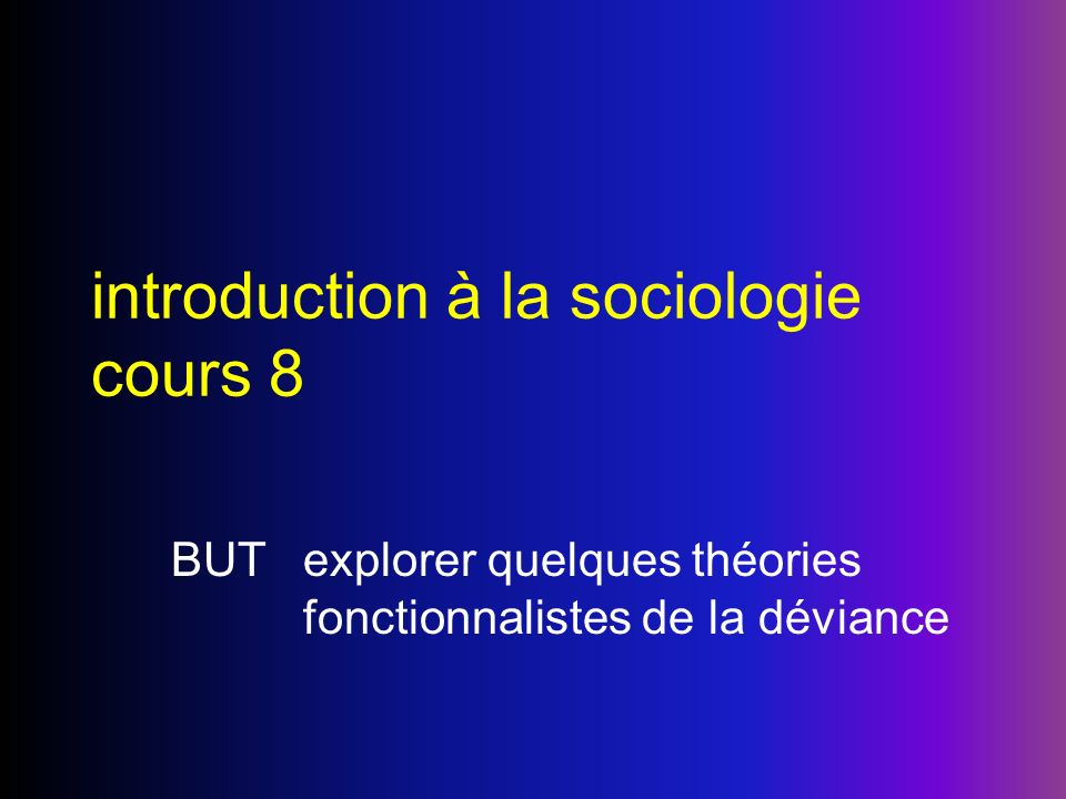 introduction à la sociologie cours 8