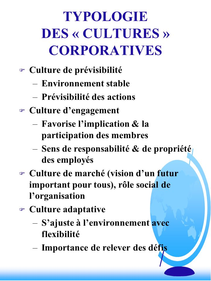 TYPOLOGIE DES « CULTURES » CORPORATIVES